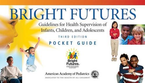 9781581102246: Bright Futures Pocket Guide: Guidelines