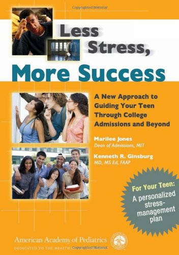 Less Stress, More Success: A New Approach: Marilee Jones, Kenneth
