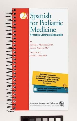 9781581103021: Spanish for Pediatric Medicine: A Practical Communication Guide (English and Spanish Edition)