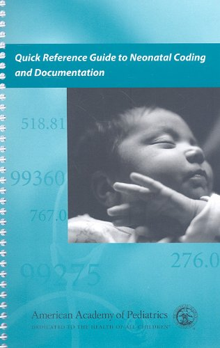 9781581103571: Quick Reference Guide to Neonatal Coding and Documentation