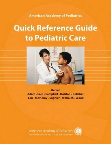 9781581103717: AAP Quick Reference Guide to Pediatric Care