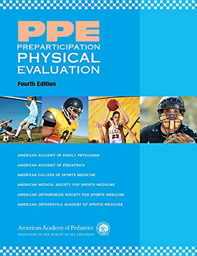 PPE - Preparticipation Physical Evaluation: American Academy of