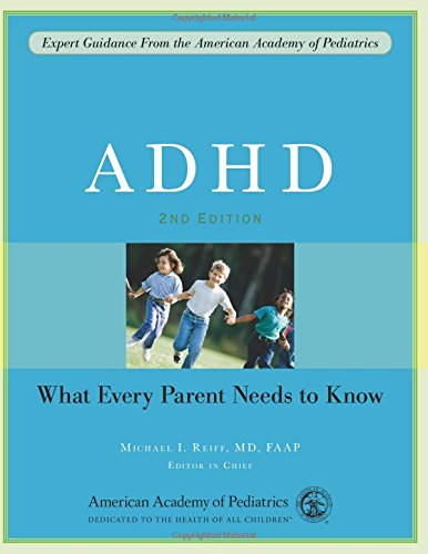 ADHD: A Complete and Authoritative Guide: American Academy of Pediatrics