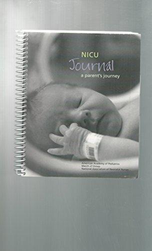 9781581104844: NicU Journal: A Parent's Journey