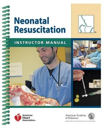 9781581105018: Neonatal Resuscitation Instructor Manual