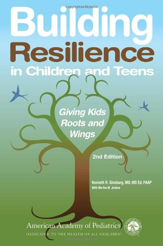 9781581105513: Building Resilience in Children and Teens: Giving Kids Roots and Wings