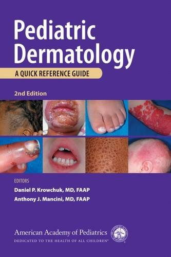9781581106053: Pediatric Dermatology: A Quick Reference Guide, 2nd Edition