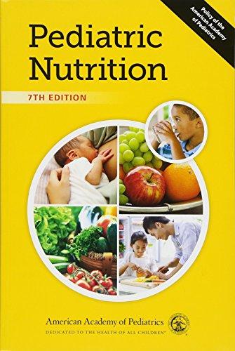9781581108163: Pediatric Nutrition