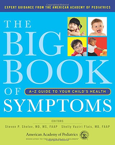 9781581108408: The Big Book of Symptoms: A-Z Guide to Your Child's Health
