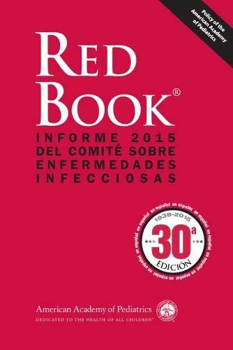9781581109658: Spanish Red Book 2015: Informe 2015 del Comite sobre Enfermedades Infecciosas