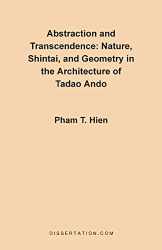 9781581120295: Abstraction and Transcendence: Nature, Shintai, and Geometry in the Architecture of Tadao Ando