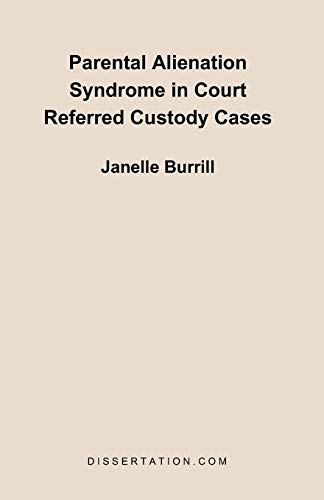 9781581121490: Parental Alienation Syndrome in Court Referred Custody Cases