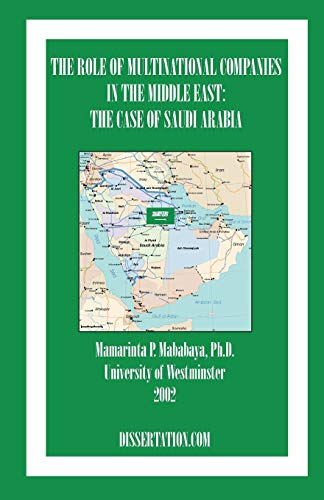 9781581121728: The Role Of Multinational Companies In The Middle East: The Case Of Saudi Arabia