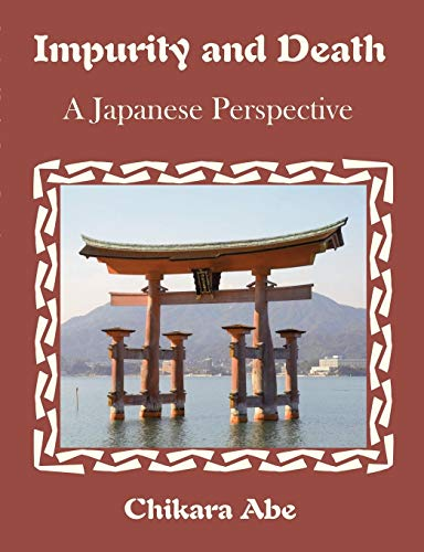 Impurity and Death: A Japanese Perspective (Paperback): Chikara Abe