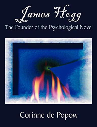 9781581122428: James Hogg: The Founder of the Psychological Novel
