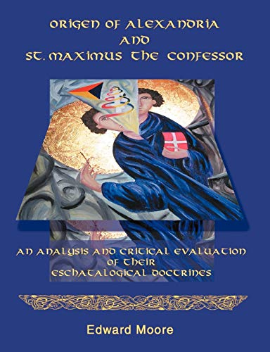 9781581122619: Origen of Alexandria and St. Maximus the Confessor