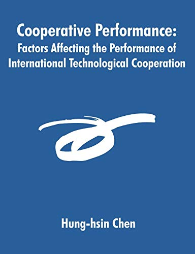 Cooperative Performance: Factors Affecting the Performance of International Technological ...
