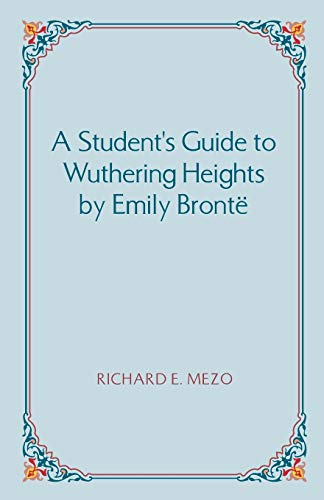 9781581124064: A Student's Guide to Wuthering Heights by Emily Bronte