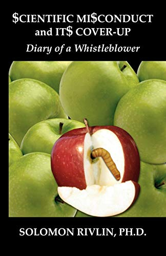 9781581124224: Scientific Misconduct and Its Cover-Up: Diary of a Whistleblower