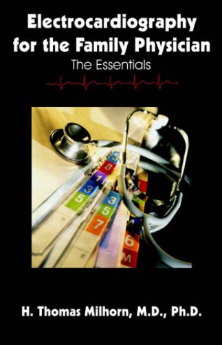9781581124415: Electrocardiography for the Family Physician: The Essentials