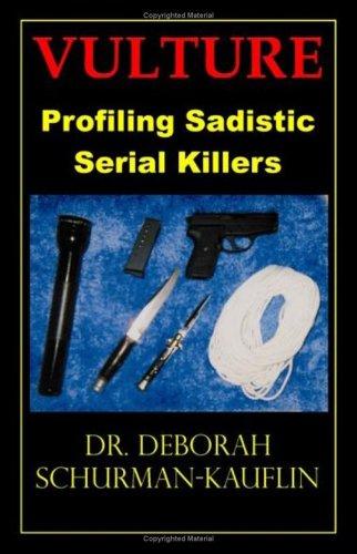 9781581124538: Vulture: Profiling Sadistic Serial Killers