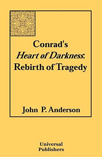 9781581124675: Conrad's Heart of Darkness: Rebirth of Tragedy