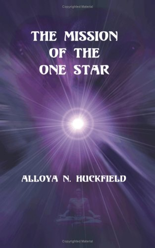 9781581125795: The Mission of the One Star