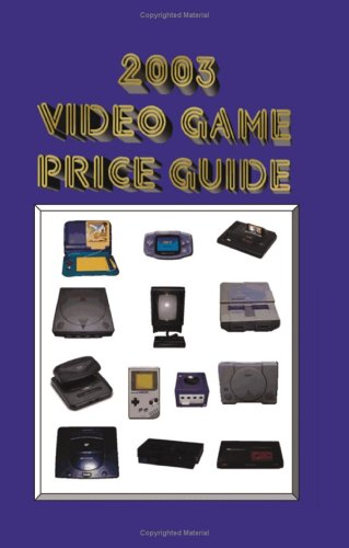 9781581125931: 2003 Video Game Price Guide