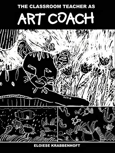 9781581126129: The Classroom Teacher as Art Coach