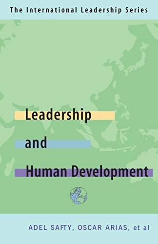 Leadership for Human Development: The International Leadership Series (Book Four)