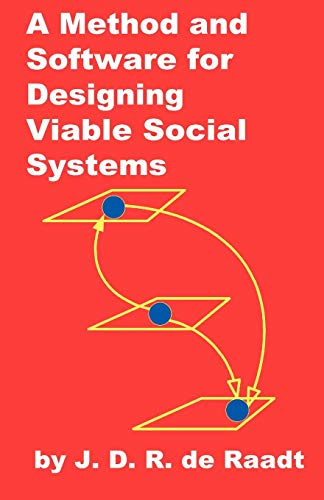 9781581126587: A Method and Software for Designing Viable Social Systems