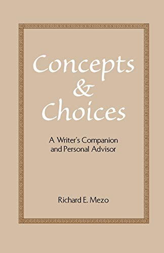 9781581126648: Concepts and Choices: A Writer's Companion and Personal Advisor