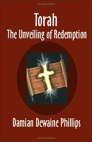 Torah : The Unveiling of Redemption