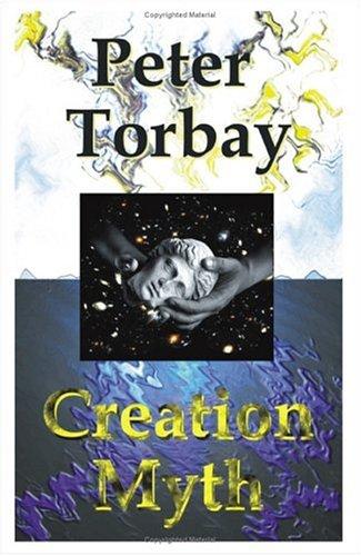 Creation Myth: Torbay, Peter