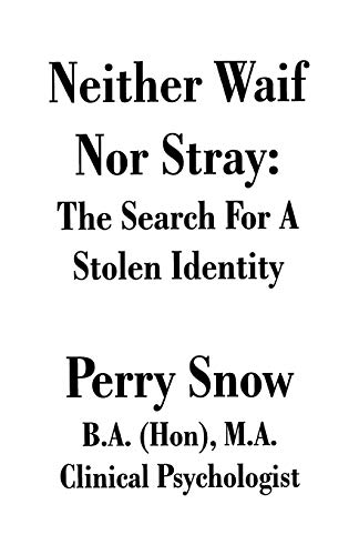 9781581127584: Neither Waif Nor Stray: The Search for a Stolen Identity