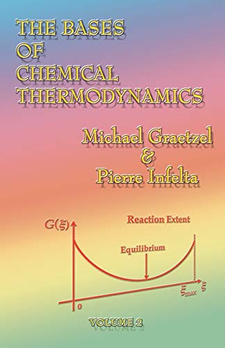 9781581127713: The Bases of Chemical Thermodynamics: Volume 2