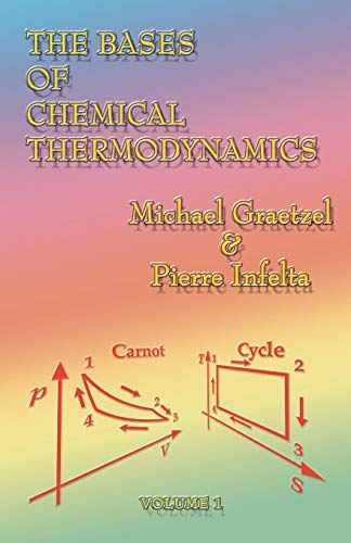 9781581127720: The Bases of Chemical Thermodynamics: Volume 1