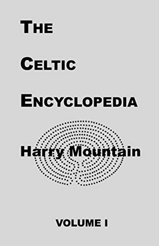 9781581128901: The Celtic Encyclopedia, Vol. 1