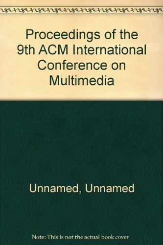 Proceedings of the 9th ACM International Conference on Multimedia