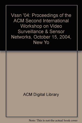 Vssn '04: Proceedings of the ACM Second International Workshop on Video Surveillance & ...