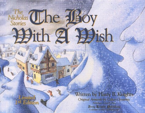 The Boy With a Wish (1581140207) by Harry B. Knights