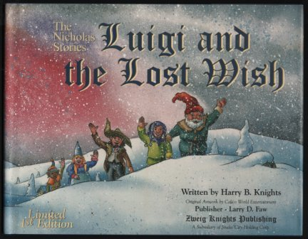 Luigi and the Lost Wish (The Nicholas Stories, Volume 4) (1581142501) by Knights, Harry B.