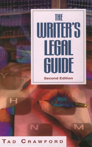 The Writer's Legal Guide (2nd ed) (1581150040) by Tad Crawford