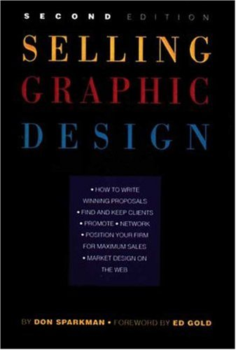 9781581150179: Selling Graphic Design, Second Edition