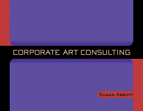 9781581150346: Corporate Art Consulting