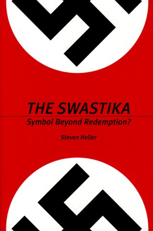 9781581150414: The Swastika: Symbol Beyond Redemption?