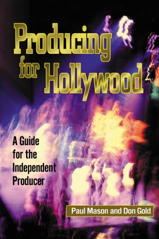 9781581150650: Producing for Hollywood: A Guide for the Independent Producer