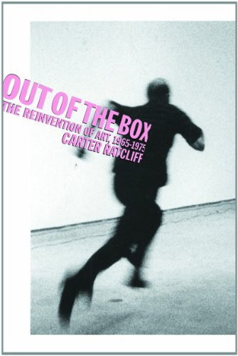 Out of the Box: The Reinvention of Art: 1965-1975 SIGNED