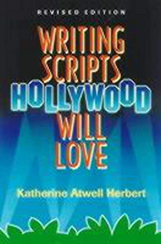 9781581150742: Writing Scripts Hollywood Will Love