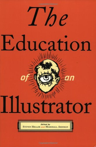 9781581150759: The Education of an Illustrator